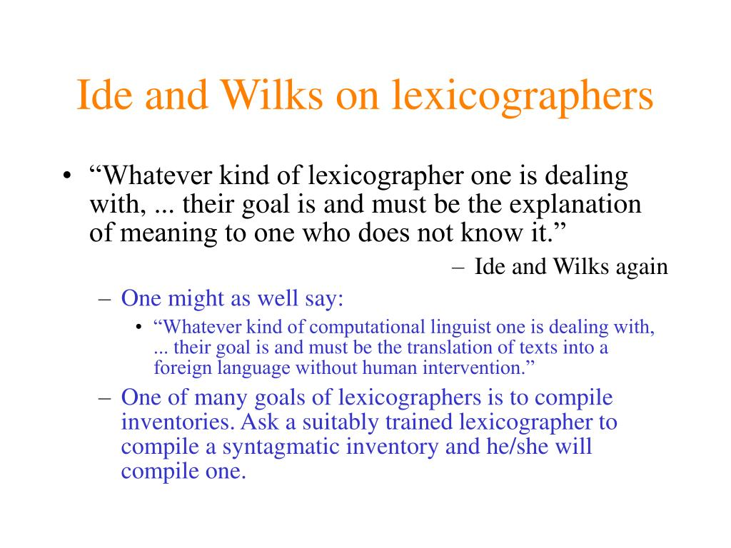 Ide and Wilks on lexicographers