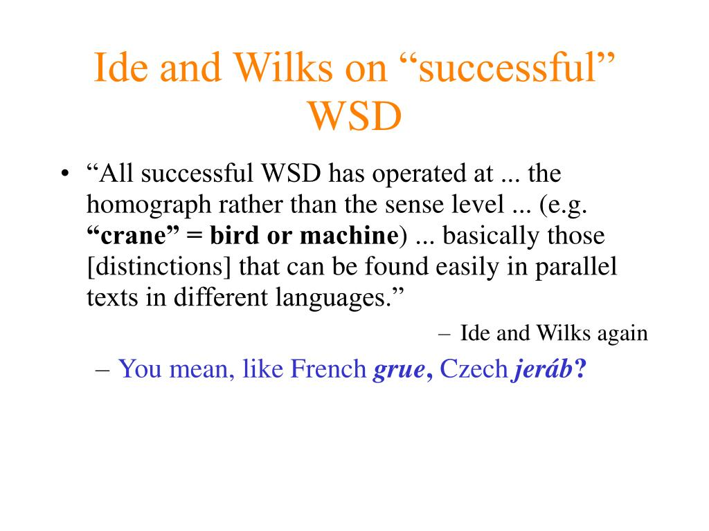 """Ide and Wilks on """"successful"""" WSD"""
