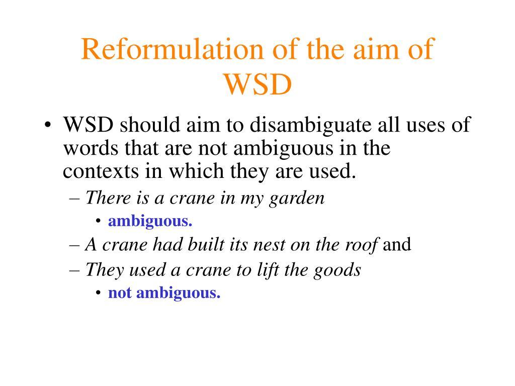 Reformulation of the aim of WSD