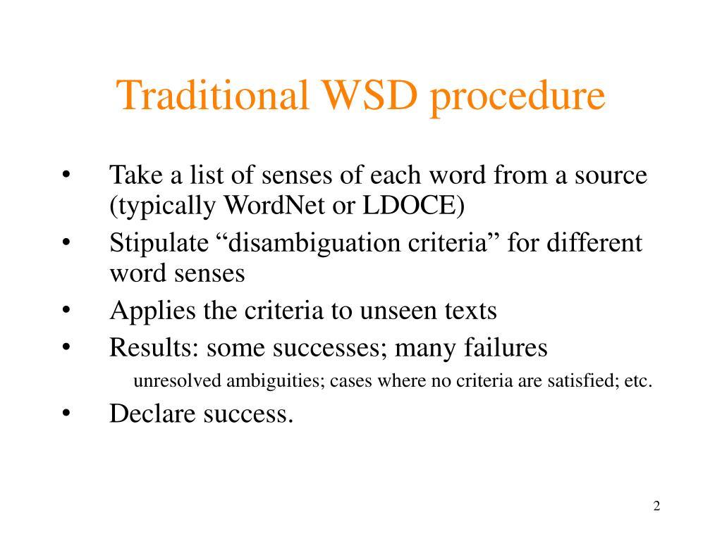 Traditional WSD procedure