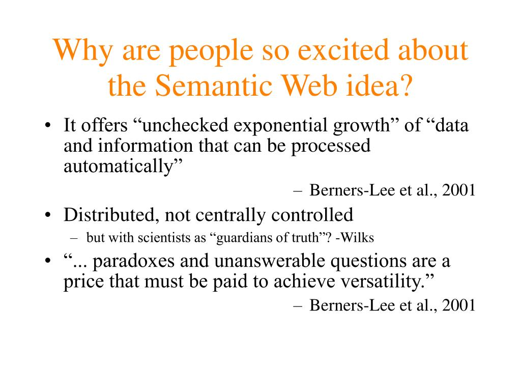 Why are people so excited about the Semantic Web idea?