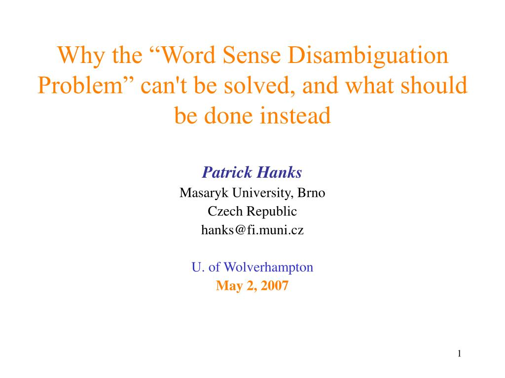 why the word sense disambiguation problem can t be solved and what should be done instead l.