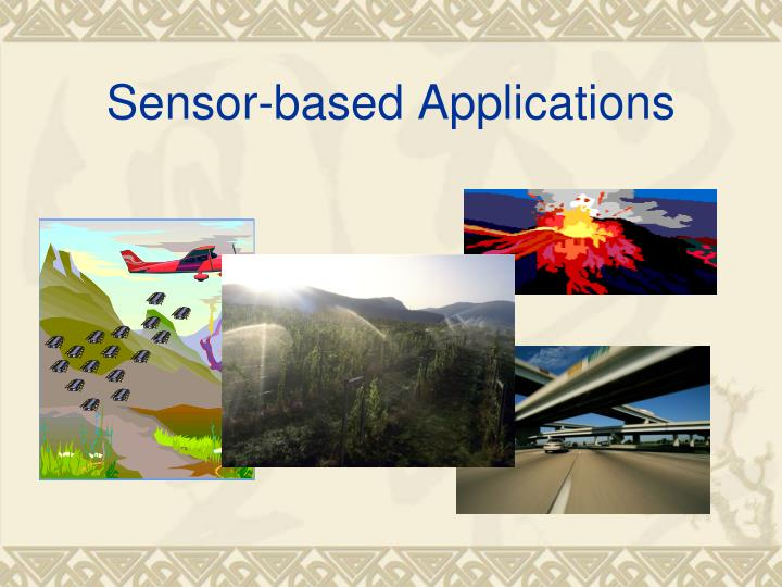 Sensor based applications