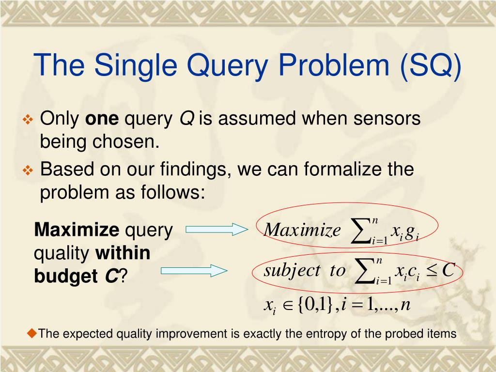 The Single Query Problem (SQ)