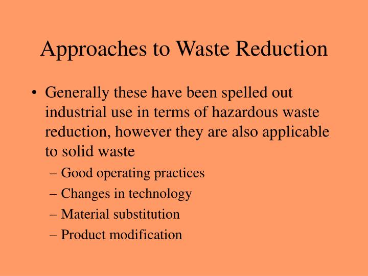 Approaches to Waste Reduction