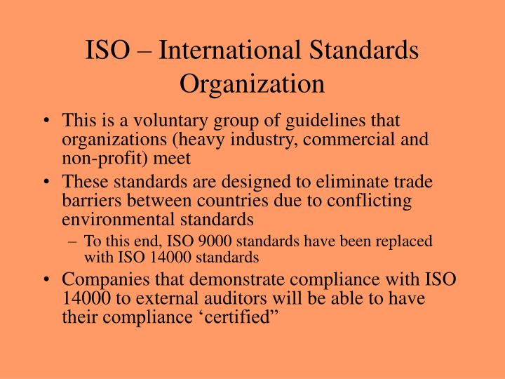 ISO – International Standards Organization
