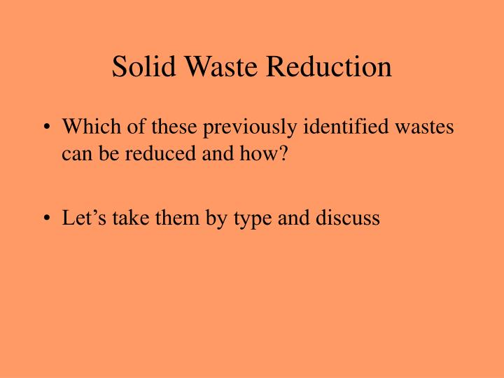 Solid Waste Reduction