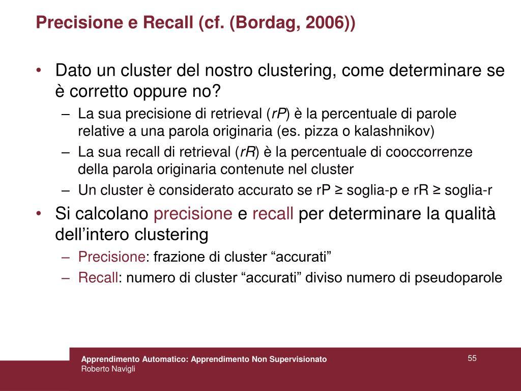 Precisione e Recall (cf. (Bordag, 2006))