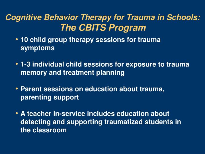 Cognitive Behavior Therapy for Trauma in Schools: