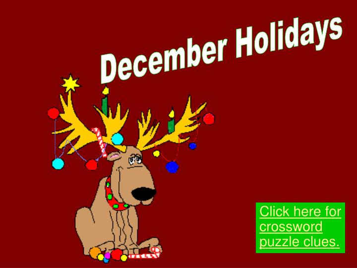 Click here for crossword puzzle clues