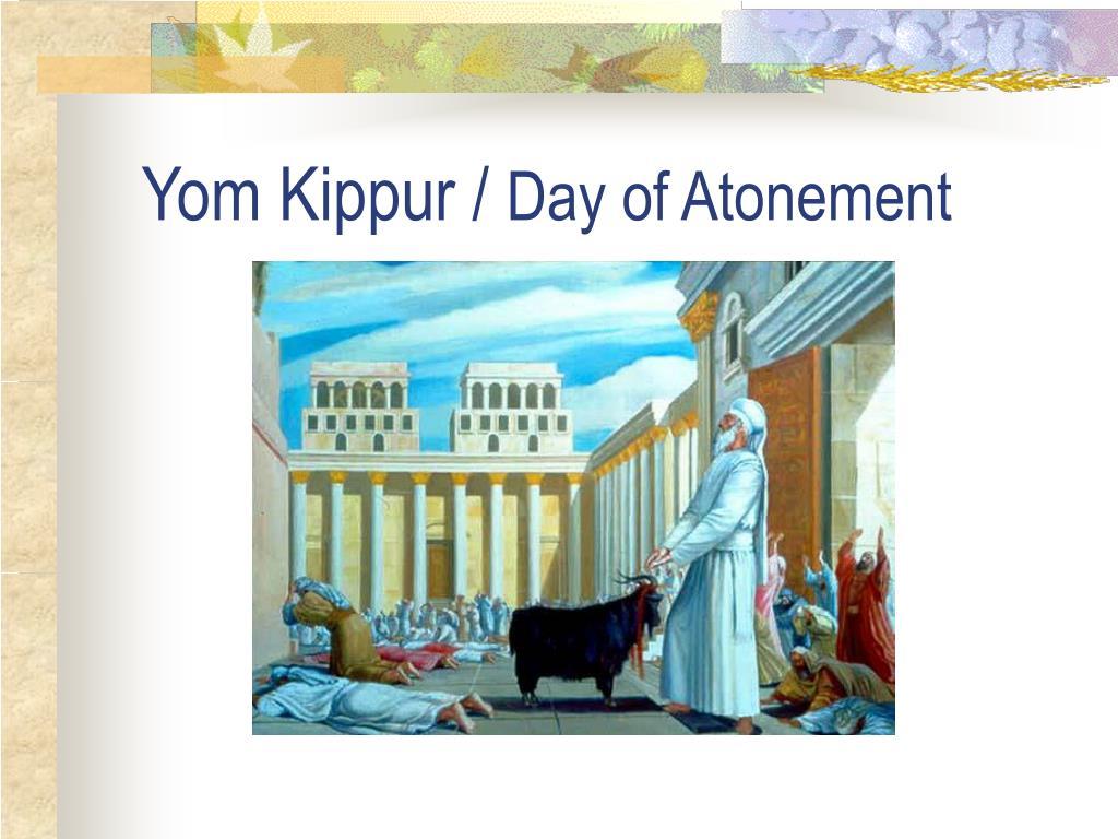 Yom Kippur /
