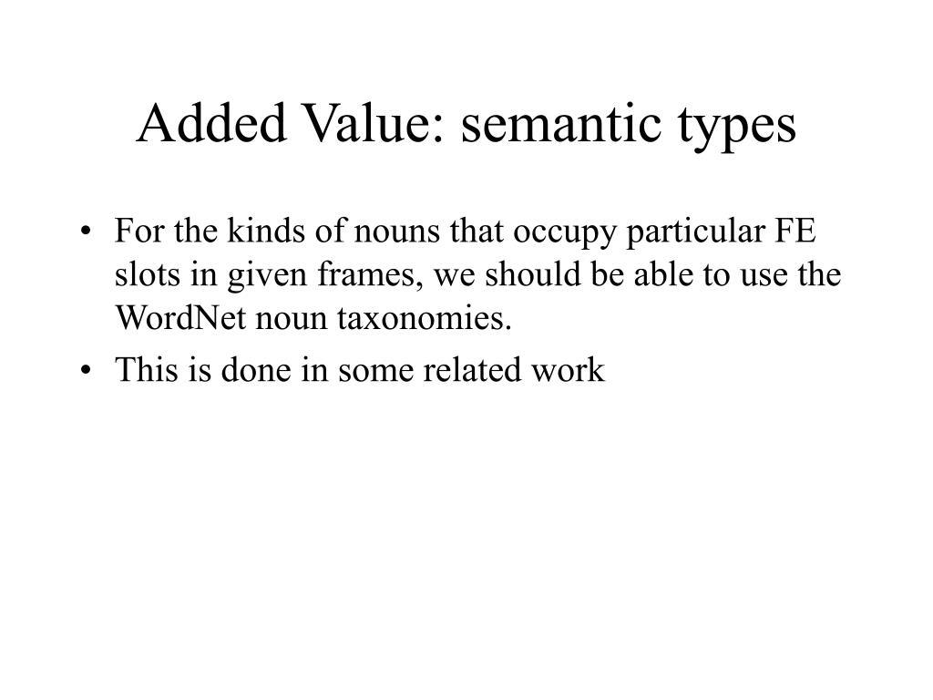 Added Value: semantic types