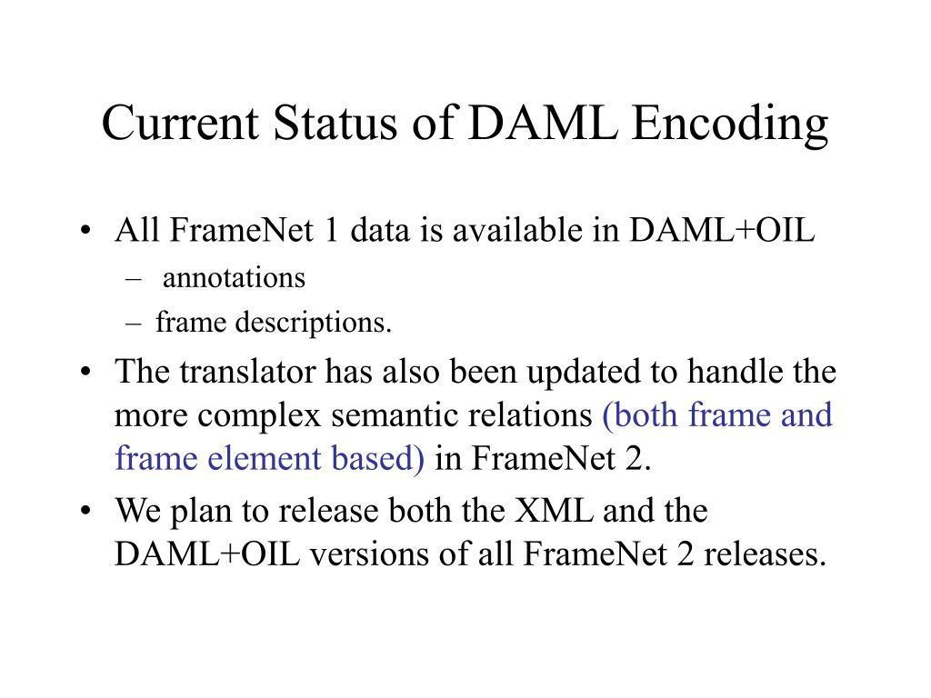 Current Status of DAML Encoding
