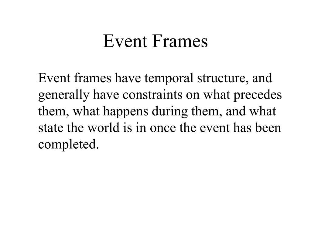 Event Frames