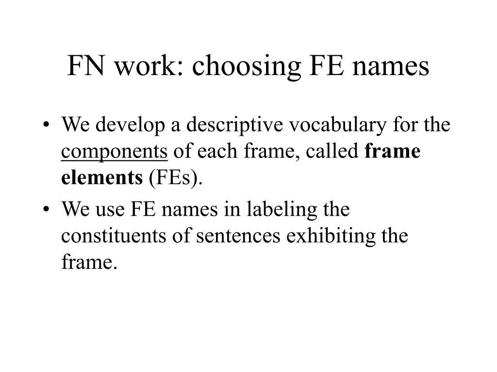 FN work: choosing FE names