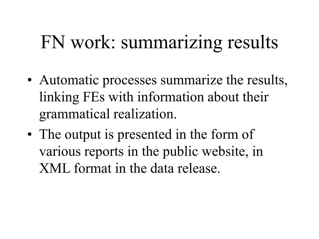 FN work: summarizing results
