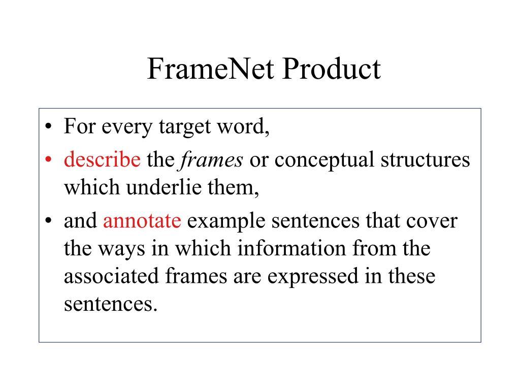 FrameNet Product