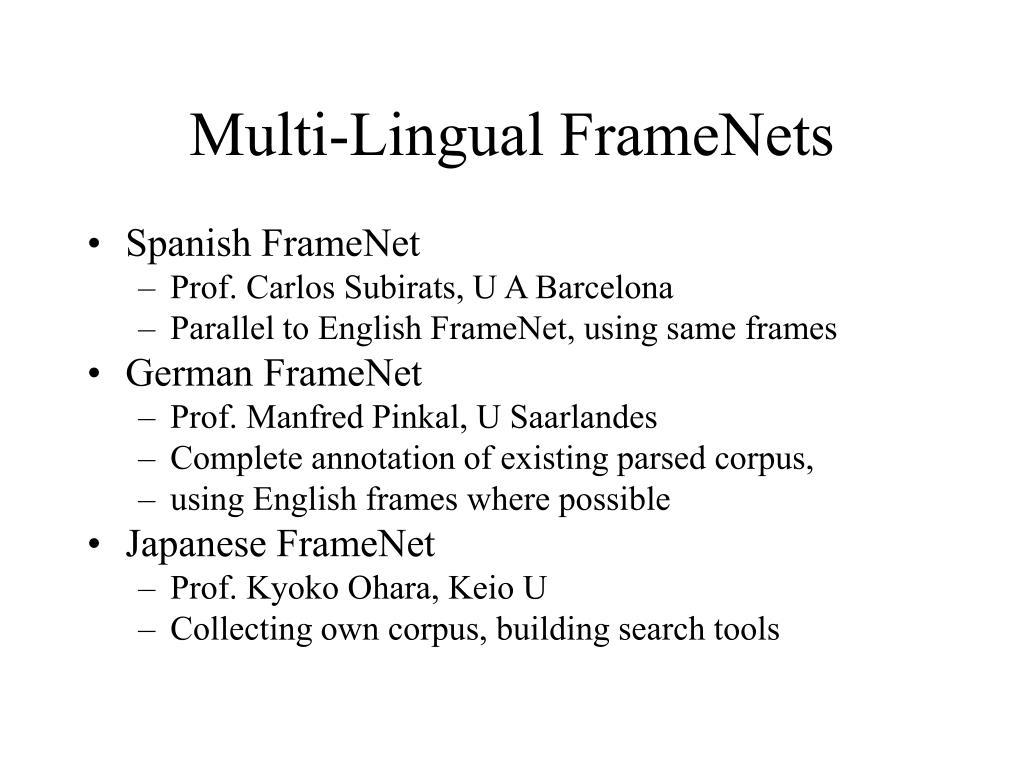 Multi-Lingual FrameNets