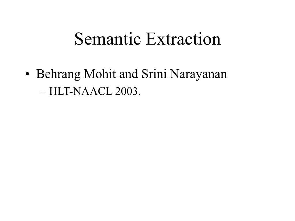 Semantic Extraction