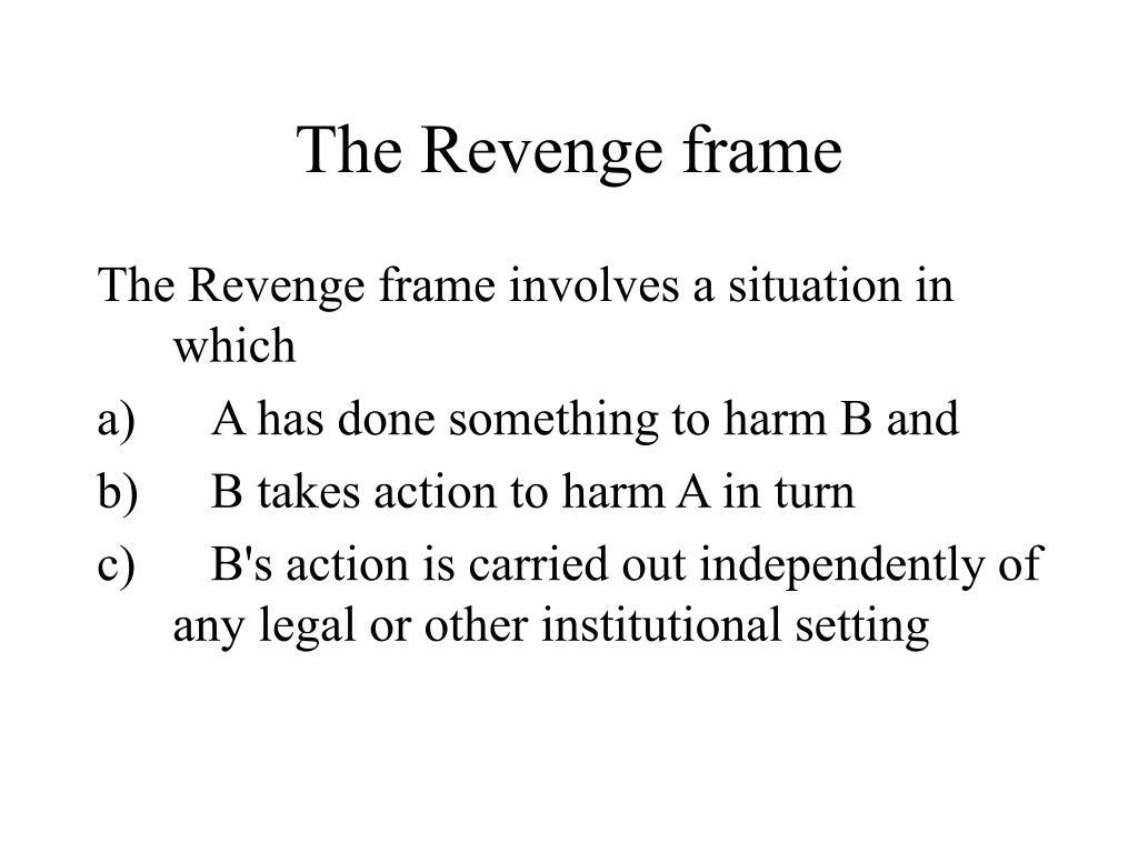 The Revenge frame