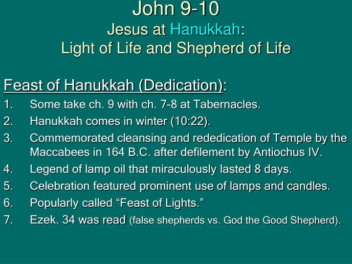 John 9 10 jesus at hanukkah light of life and shepherd of life