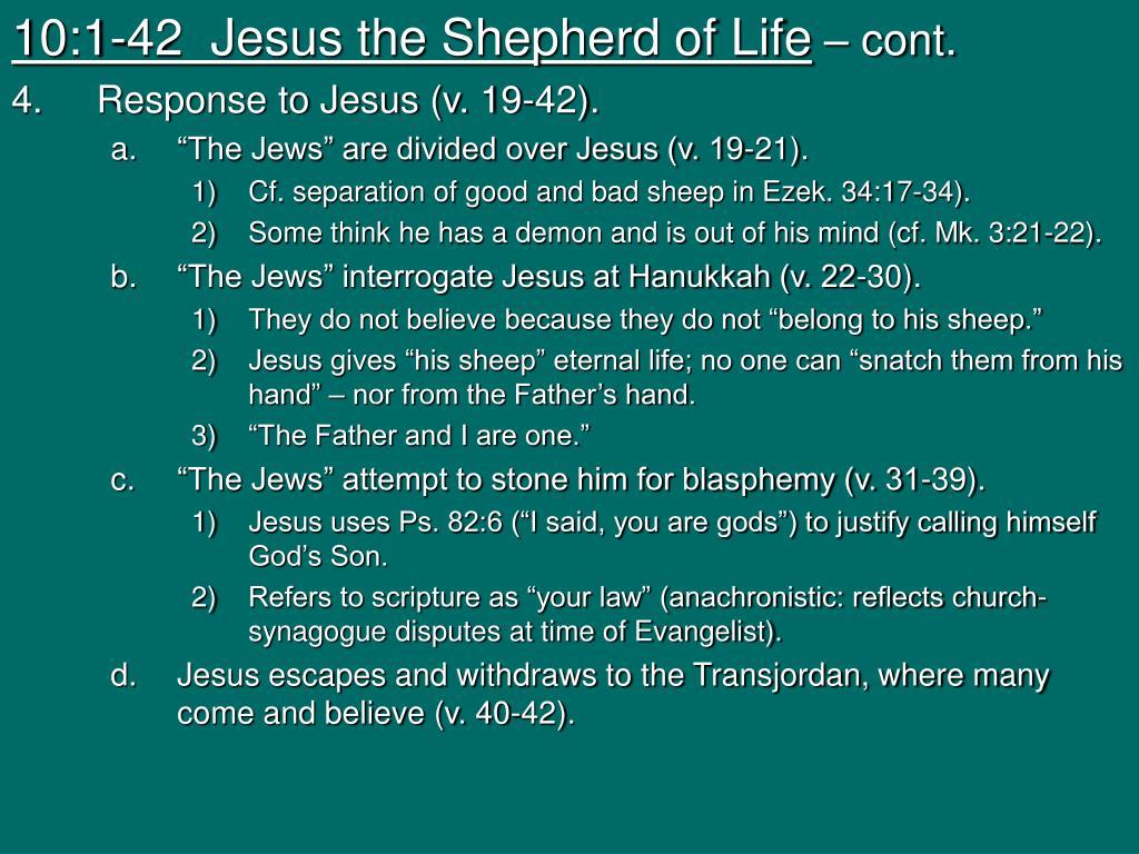 10:1-42  Jesus the Shepherd of Life