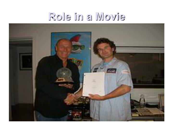Role in a Movie