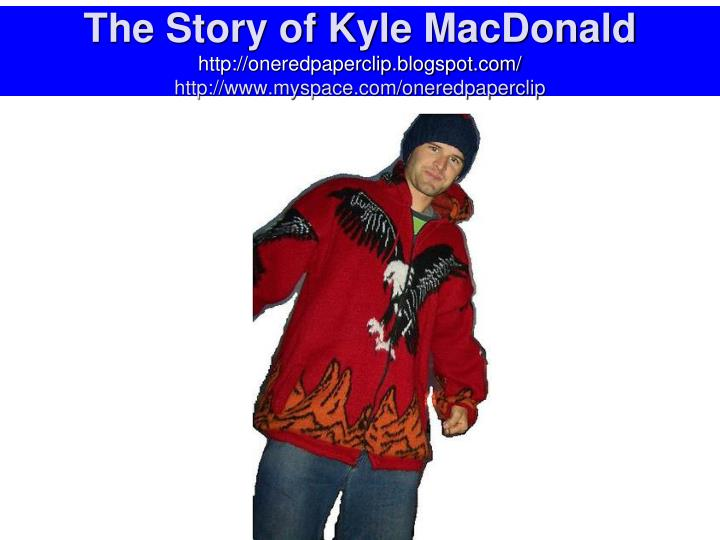 The Story of Kyle MacDonald