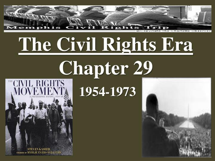 the civil rights era chapter 29 n.