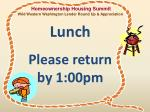 lunch please return by 1 00pm