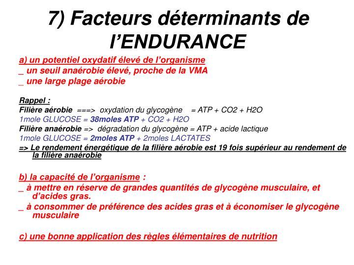 7) Facteurs déterminants de l'ENDURANCE