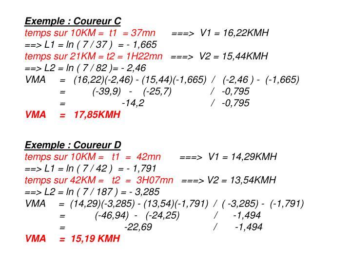 Exemple : Coureur C