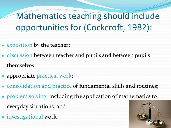 Mathematics teaching should include opportunities for cockcroft 1982