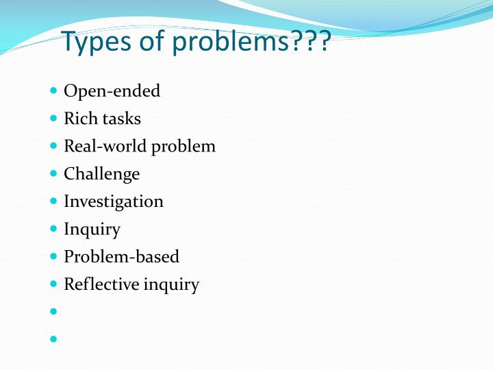 Types of problems???