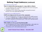 defining target audiences continued