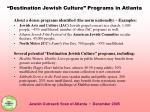 destination jewish culture programs in atlanta