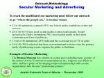 outreach methodology secular marketing and advertising