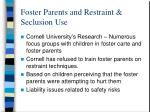 foster parents and restraint seclusion use