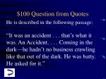 100 question from quotes