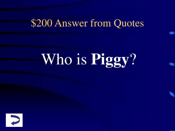 $200 Answer from Quotes