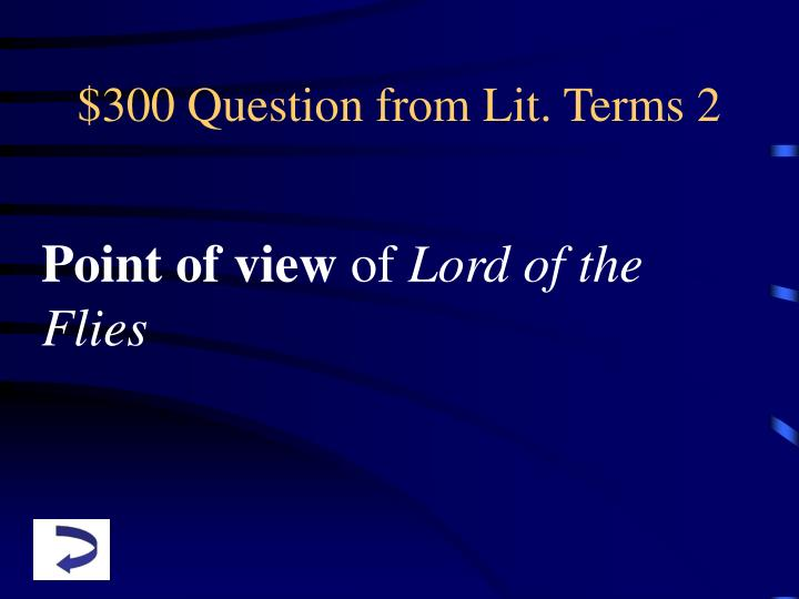 $300 Question from Lit. Terms 2