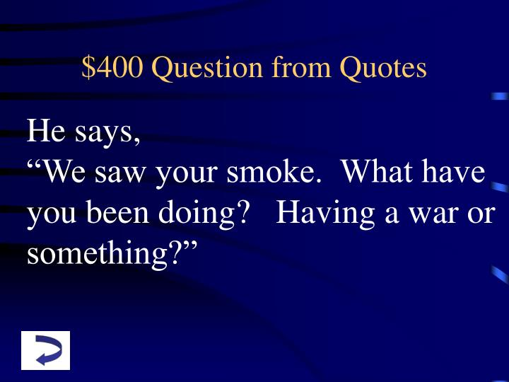 $400 Question from Quotes