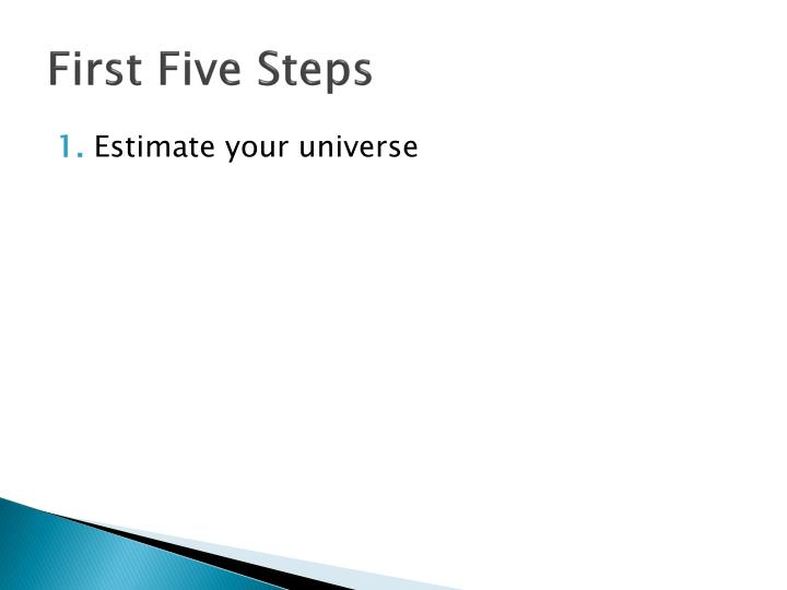First Five Steps