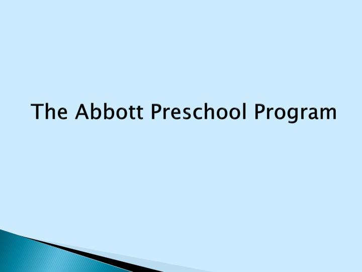 The Abbott Preschool Program