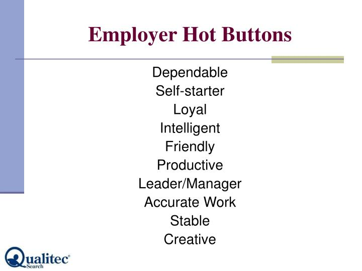 Employer Hot Buttons
