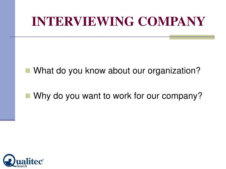 INTERVIEWING COMPANY