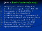 john basic outline gundry