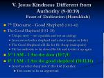v jesus kindness different from authority 9 10 39 feast of dedication hanukkah80