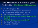 vii departure return of jesus 13 1 20 29 the farewell discourses