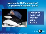 welcome to pbs teachers live the program will begin at 8 p m et1